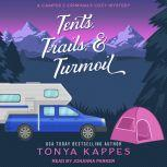 Tents, Trails, & Turmoil, Tonya Kappes