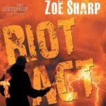 Riot Act, Zoe Sharp