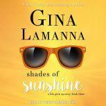Shades of Sunshine, Gina LaManna
