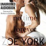 No Time Like Forever, Zoe York