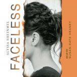 Faceless, Alyssa Sheinmel