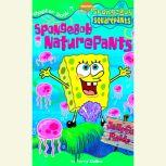 Spongebob Squarepants #7: Spongebob NaturePants, Terry Collins