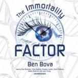 The Immortality Factor, Ben Bova