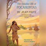 The Double Life of Pocahontas, Jean Fritz