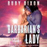 Barbarian's Lady, Ruby Dixon