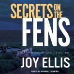 Secrets on the Fens, Joy Ellis