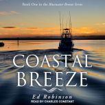 Coastal Breeze, Ed Robinson