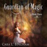 Guardian Of Magic Mira Storm Weather, Cara L Bingham
