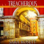 Treacherous, Sara Rosett