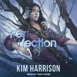 PERfunctory afFECTION, Kim Harrison