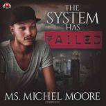 The System Has Failed, Ms. Michel Moore