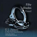 Fifty Shades Freed, E L James