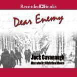 Dear Enemy, Jack Cavanaugh