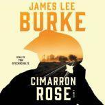 Cimarron Rose, James Lee Burke