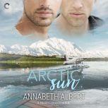Arctic Sun, Annabeth Albert