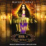 The Vampire's Mark 2 Hell Storm, Rachel Jonas