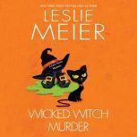 Wicked Witch Murder, Leslie Meier