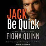 Jack Be Quick, Fiona Quinn