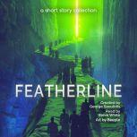 Featherline A Short Story Collection, George Saoulidis