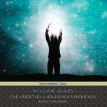 The Varieties of Religious Experience, William James