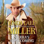 Sierra's Homecoming, Linda Lael Miller