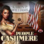 The People vs. Cashmere, Karen Williams