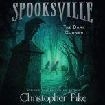 The Dark Corner, Christopher Pike