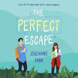 Perfect Escape, The, Suzanne Park