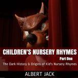 Children's Nursery Rhymes - Part One, Albert Jack