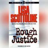 Rough Justice Low Price, Lisa Scottoline