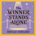 The Winner Stands Alone, Paulo Coelho