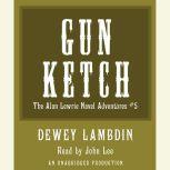 The Gun Ketch, Dewey Lambdin