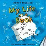 My Life as a Book, Janet Tashjian