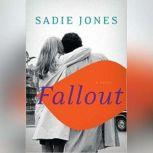 Fallout, Sadie Jones