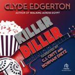 Killer Diller, Clyde Edgerton