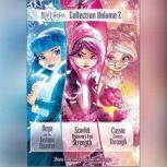 Star Darlings Collection: Volume 2 Vega and the Fashion Disaster; Scarlet Discovers True Strength; Cassie Comes Through, Shana Muldoon Zappa; Ahmet Zappa; Zelda Rose