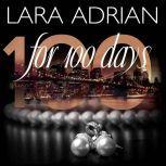 For 100 Days, Lara Adrian
