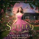 Spelled, Camille Peters