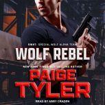 Wolf Rebel, Paige Tyler