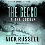The Gecko in The Corner, Nick Russell