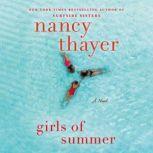 Girls of Summer A Novel, Nancy Thayer