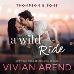 A Wild Ride, Vivian Arend