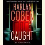 Caught, Harlan Coben