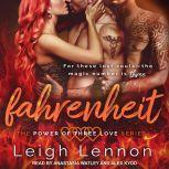 Fahrenheit, Leigh Lennon