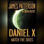 Daniel X: Watch the Skies Watch the Skies