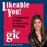 Likeable You, Gail Kasper