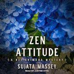 Zen Attitude, Sujata Massey