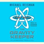 Simon Bloom, the Gravity Keeper, Michael Reisman