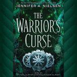Warrior's Curse, Jennifer A. Nielsen