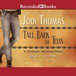 Tall, Dark, and Texan, Jodi Thomas